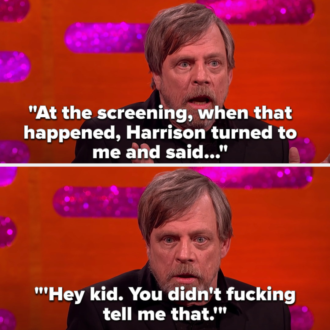 """Mark: """"At the screening, when that happened, Harrison turned to me and said...'Hey kid. You didn't fucking tell me that'"""""""