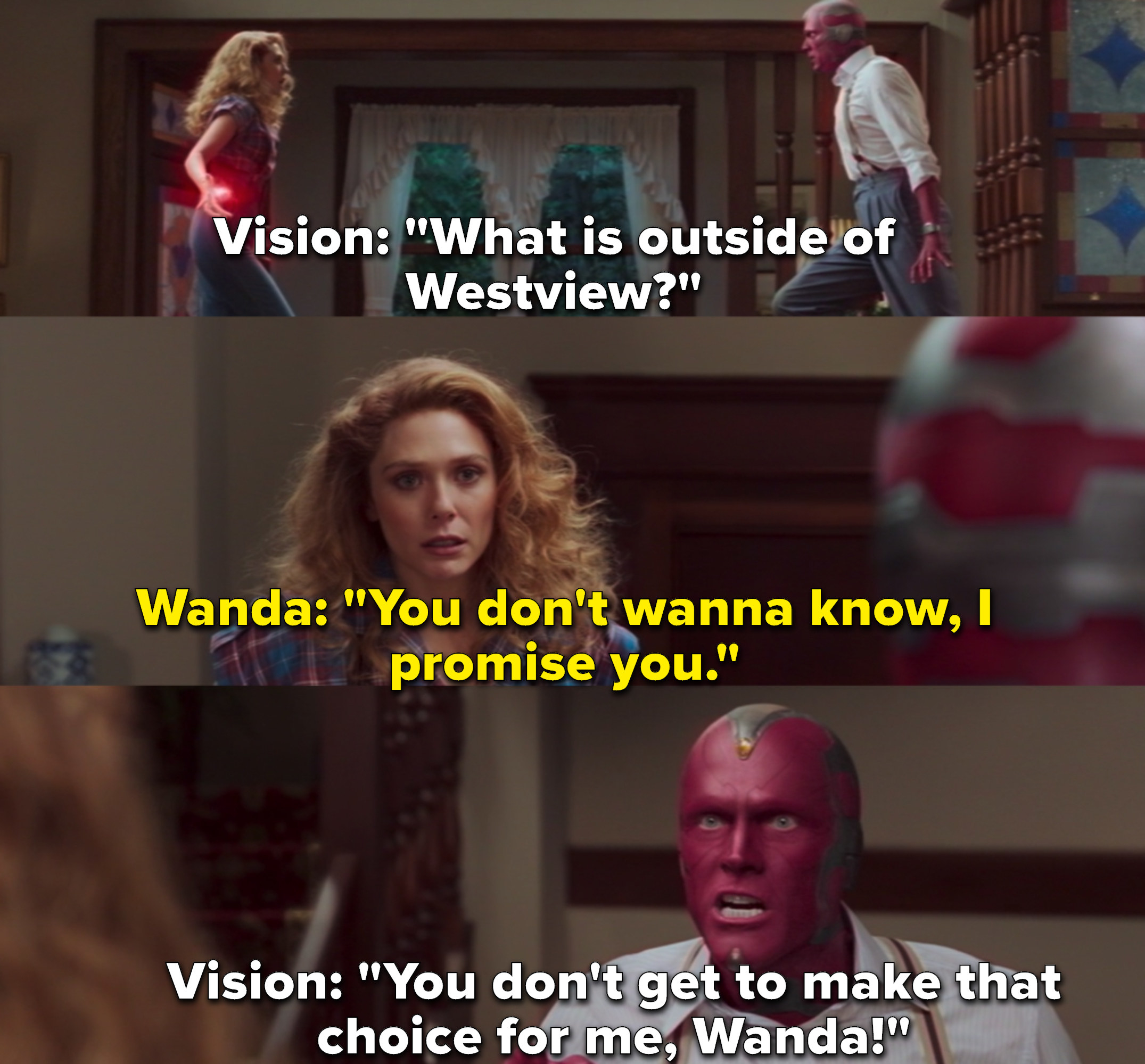 """Vision questioning what is outside of Westview to which Wanda replies, """"You don't wanna know, I promise you"""""""