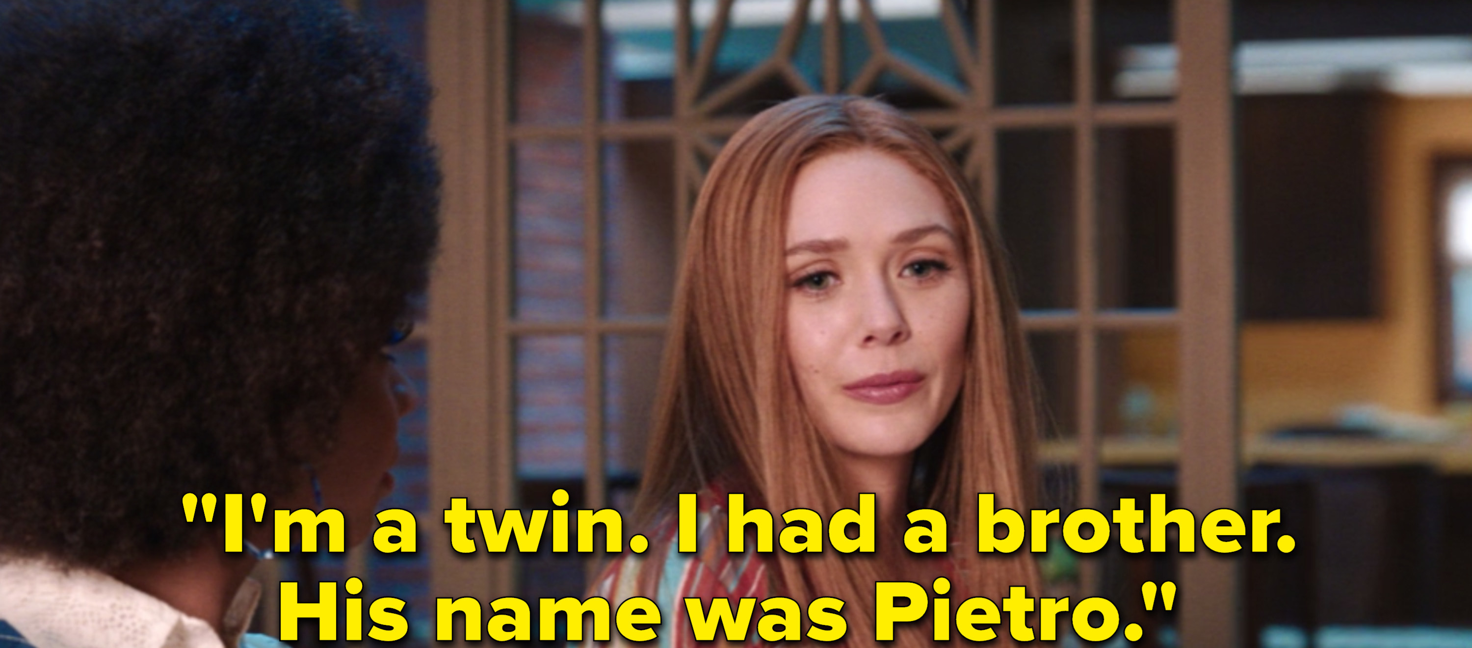 """Wanda Maximoff says to Monica, """"I'm a twin. I had a brother. His name was Pietro"""""""