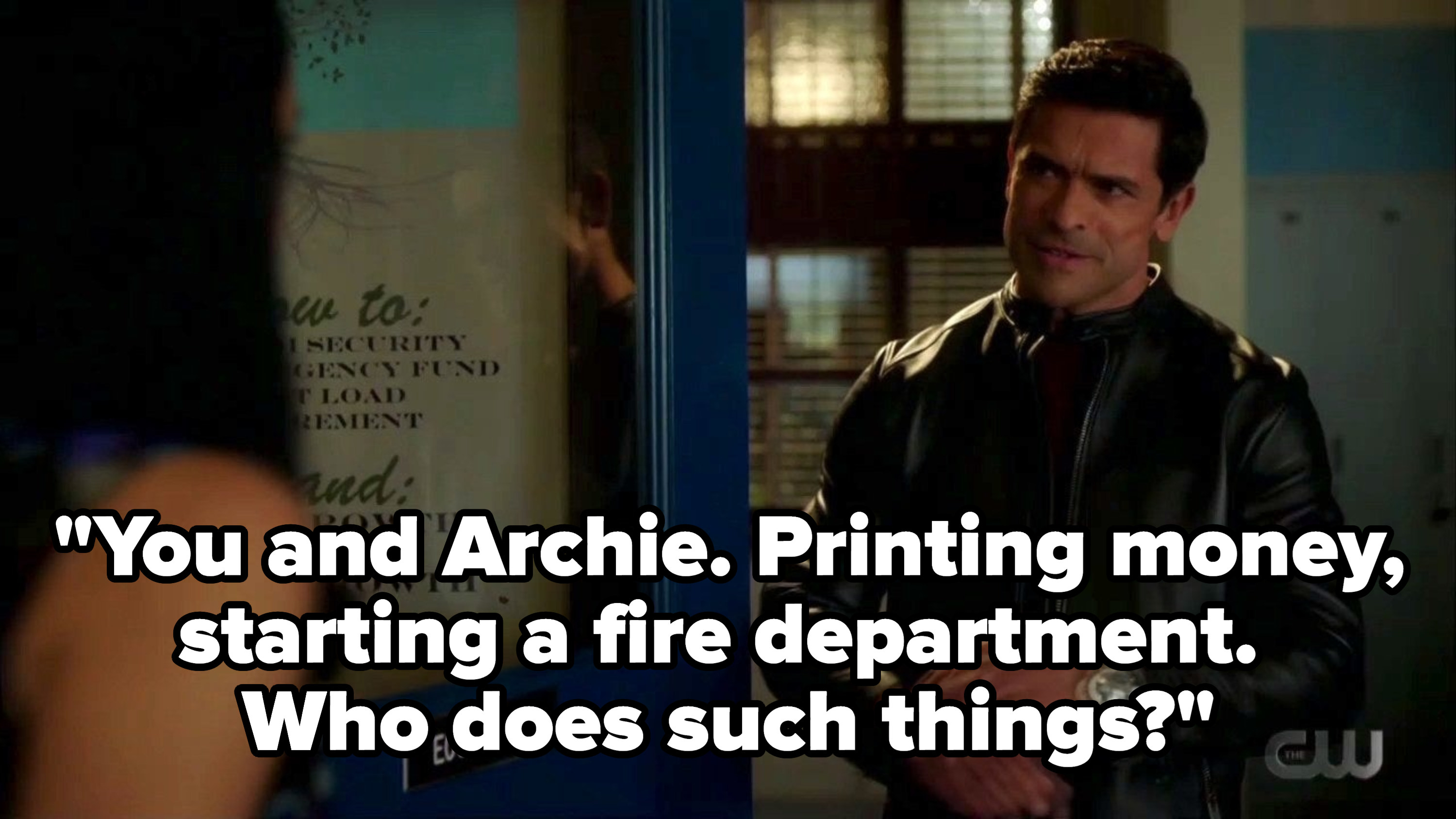 """Hiram saying """"you and Archie. printing money, starting a fire department. Who does such things?"""""""