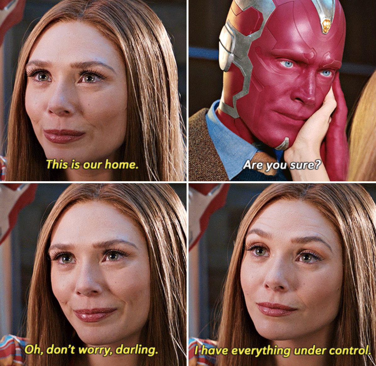 Wanda telling vision that this is their home, and she has everything under control