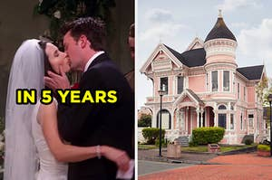 """On the left, Monica and Chandler from """"Friends"""" kissing on their wedding day labeled """"in 5 years,"""" and on the right, a Victorian-style house"""