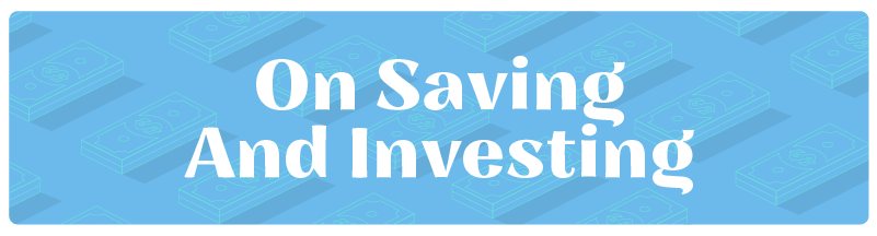 On saving and investing