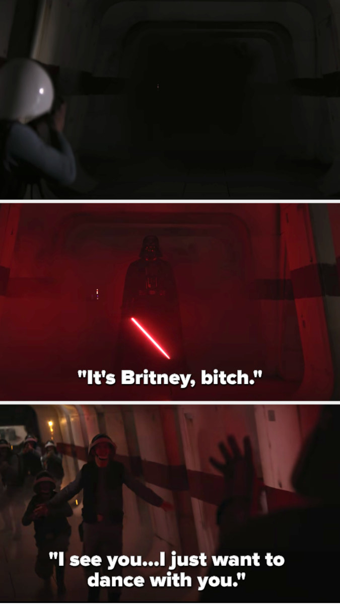 """As Darth activates his light saber, """"It's Britney bitch"""" plays and he starts to kill people as the song goes """"I see you, I just want to dance with you"""""""