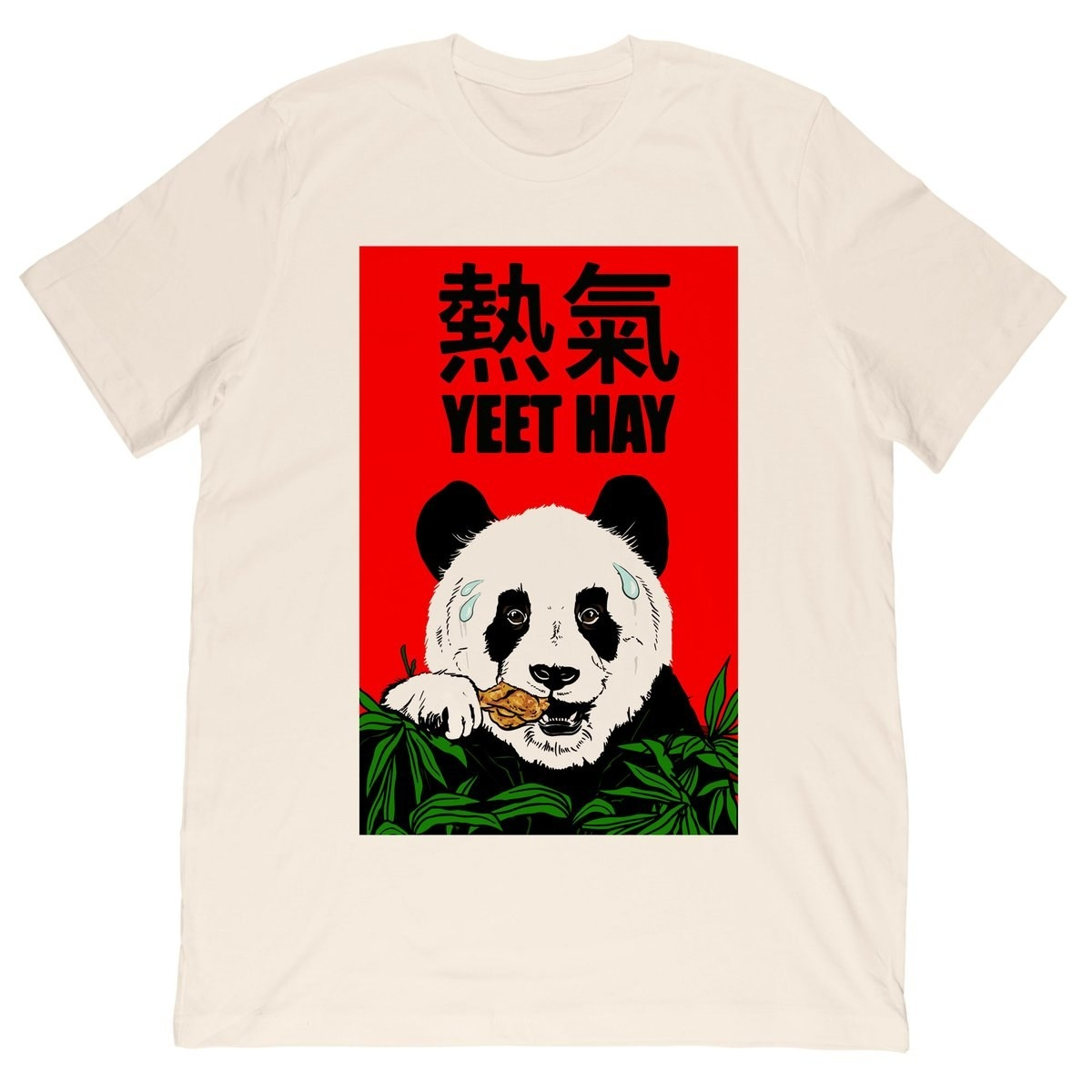 """A t-shirt printed with a panda eating a drumstick and the words """"Yeet Hay"""""""