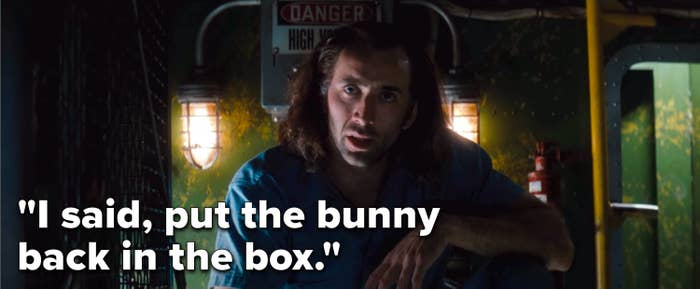 "Cameron Poe says, ""I said, put the bunny back in the box"""