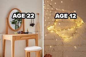age 22 desk, age 12 lights
