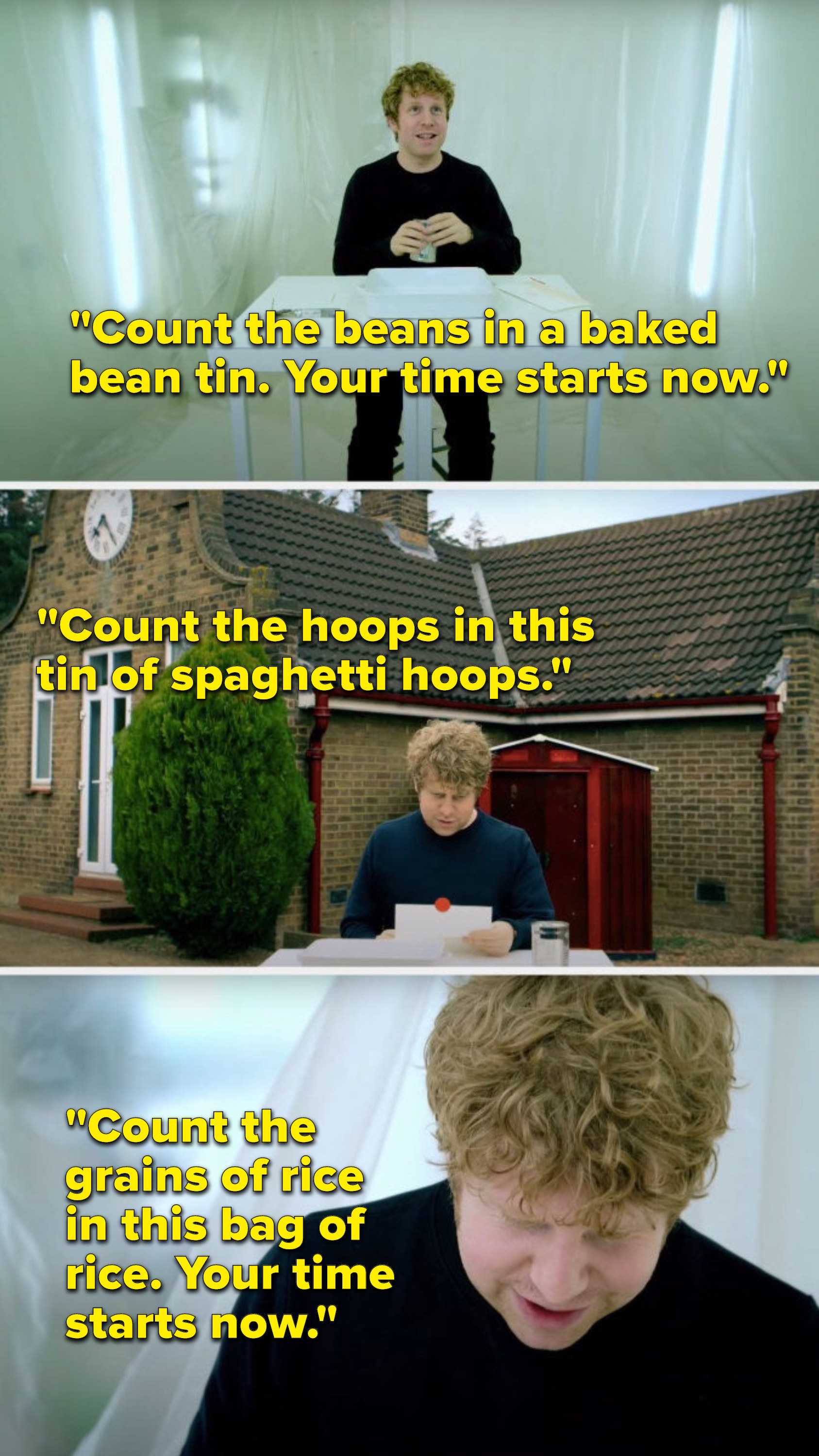 """Josh Widdicombe gets the tasks, """"Count the beans in a baked bean tin, your time starts now,"""" """"Count the hoops in this tin of spaghetti hoops,"""" and, """"Count the grains of rice in this bag of rice, your time starts now"""""""