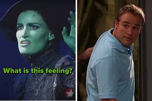 """Elphaba saying """"what is this feeling?"""" and Dad from Wizards of Waverly Place"""