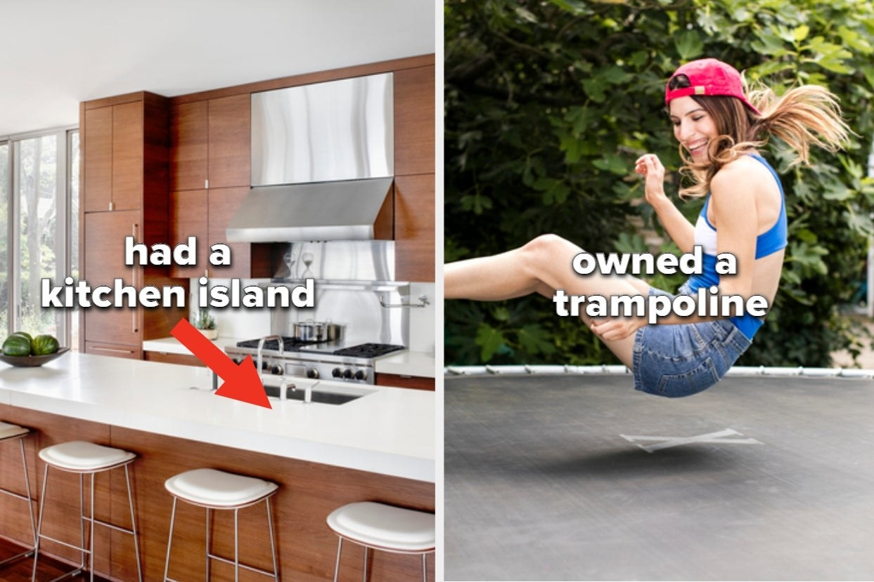 "Kitchen island with words ""Had a kitchen island"" and girl on trampoline with words ""owned a trampoline"""