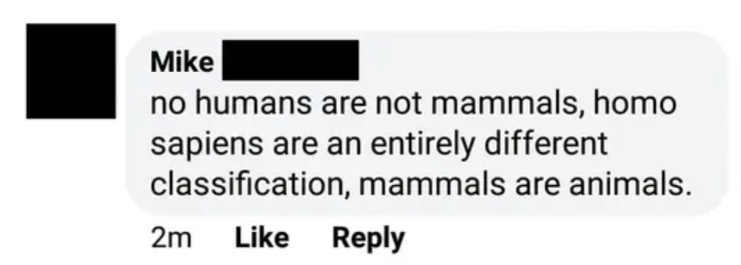 person who says humans are not mammals