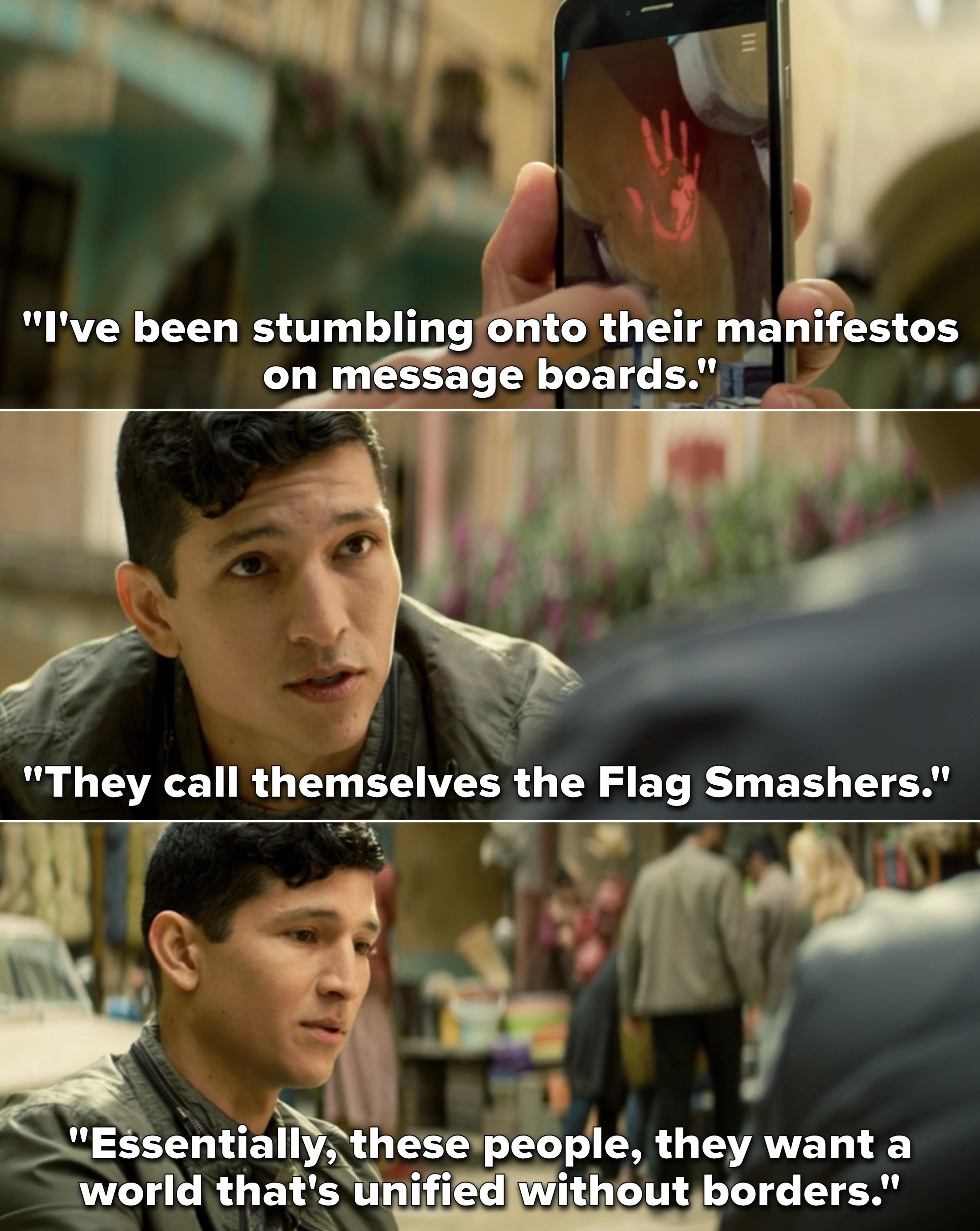 """Torres telling Sam that the group calls themselves the Flag Smashers and they """"want a world that's unified without borders"""""""