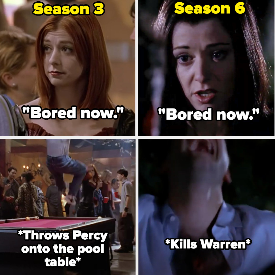 """In Season 3, doppelganger vampire Willow says """"Bored now"""" and throws Percy back onto the table, and in Season 6, Dark Willow says """"Bored now"""" and kills Warren"""