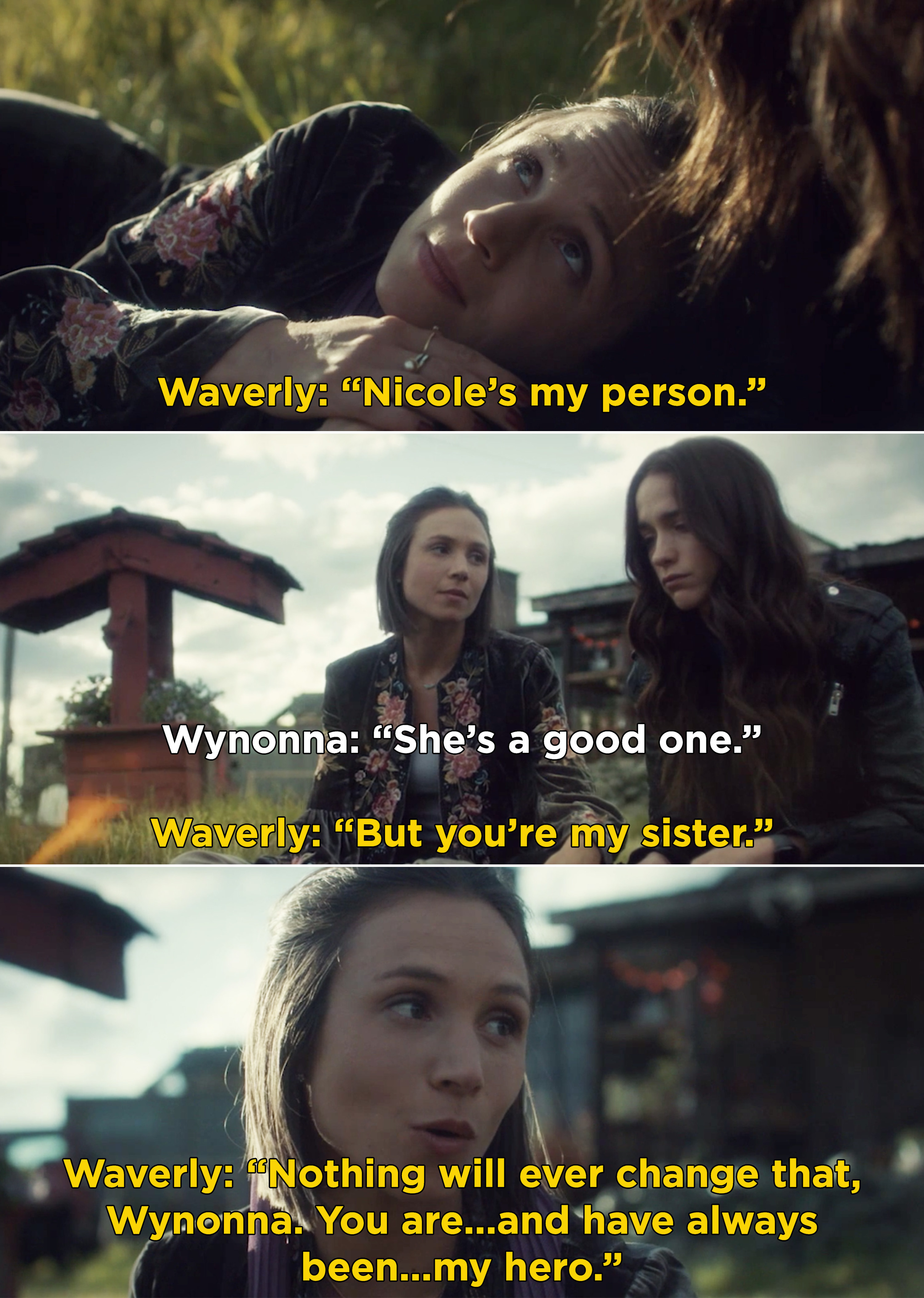 """Waverly telling Wynonna, """"Nicole's my person. But you're my sister. Nothing will ever change that"""""""