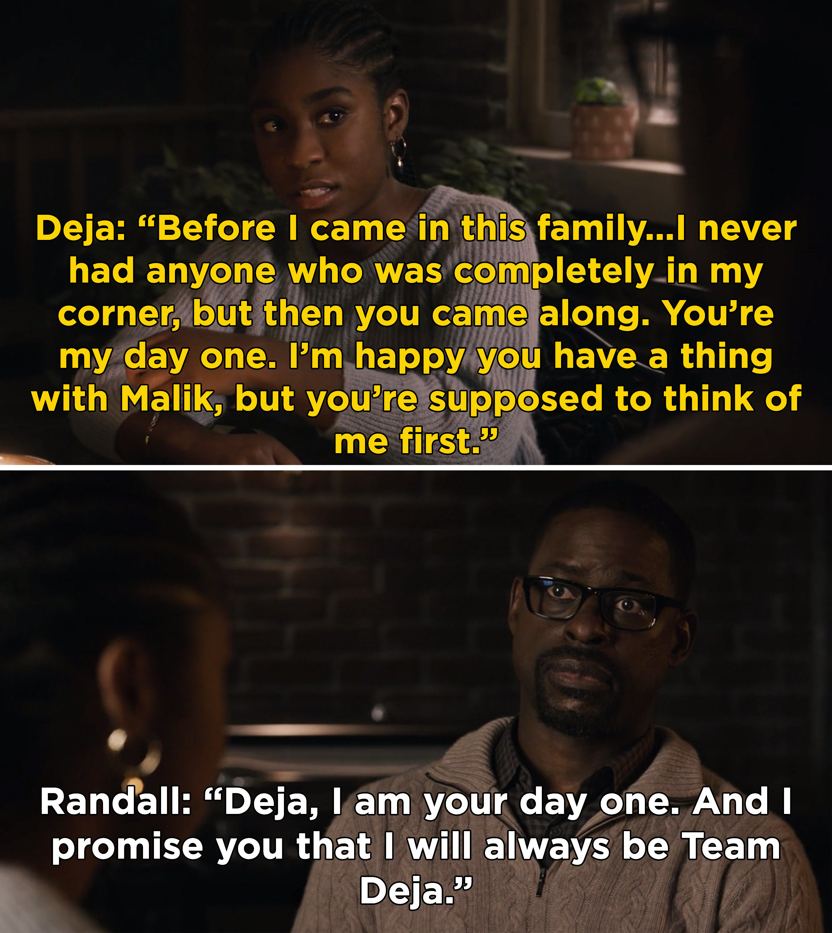 """Deja telling Randall that he's her """"day one"""" and she wants to make sure he's always in her corner first"""