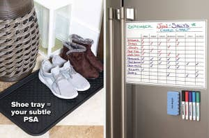 shoe tray on the left and a chore calendar on a fridge on the right