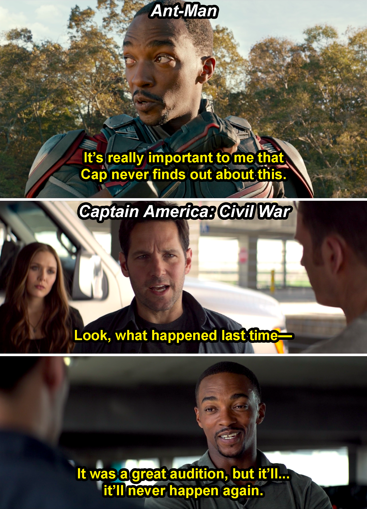 "Sam saying, ""It's really important to me that Cap never finds out about this,"" in Ant-Man and then interrupting Scott in Civil War with ""It was a great audition, but it'll never happen again"""
