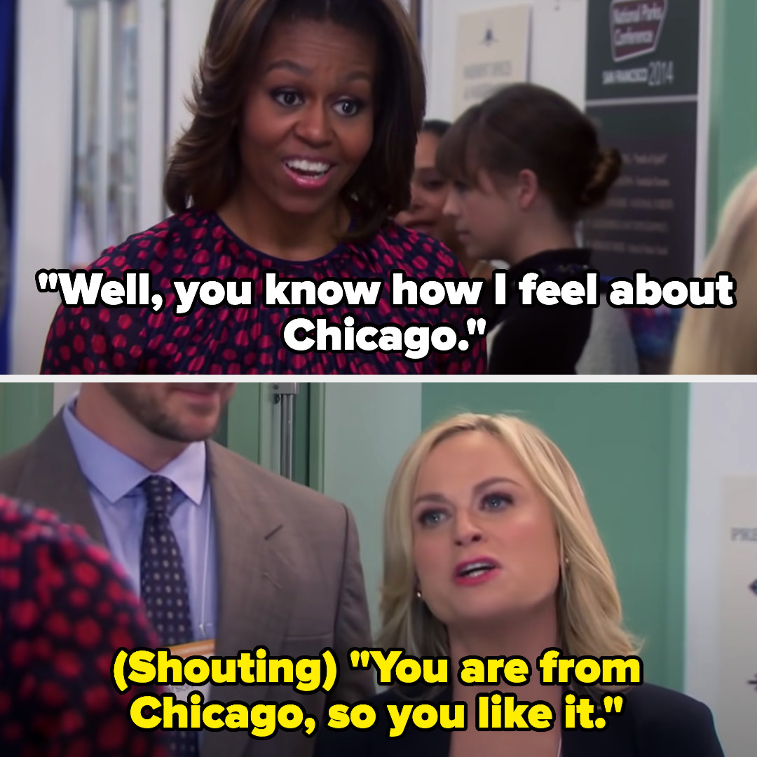 """Michelle tells Leslie """"You know how I feel about Chicago"""" and Leslie shouts back """"You are from Chicago, so you like it"""""""