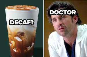 DECAF? Doctor