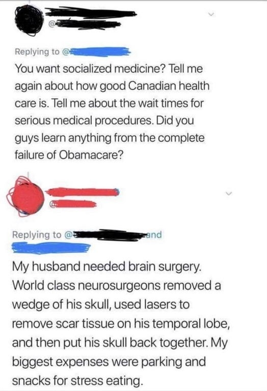 person who talks about how much better healthcare is where they live