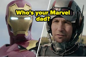 "Iron Man is on the left with Ant man on the right labeled, ""Who's your Marvel dad?"""