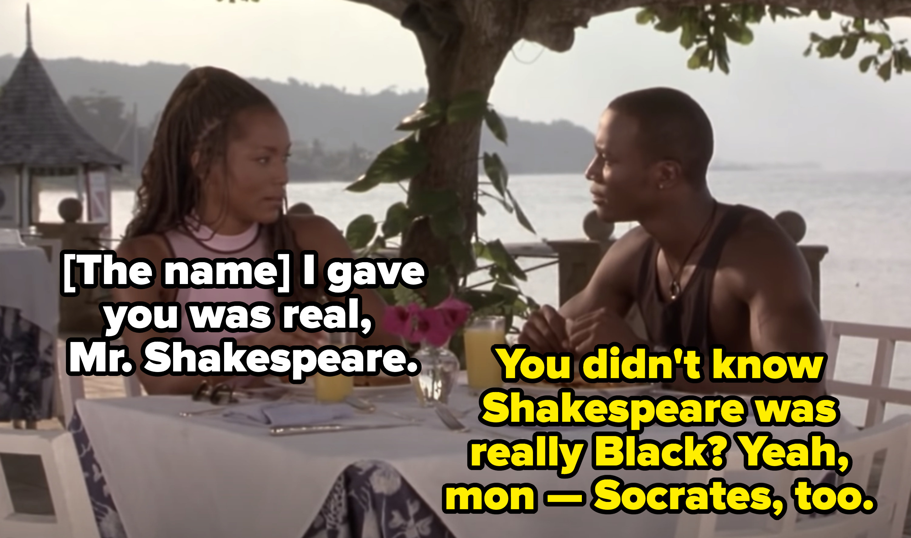 """Winston telling Stella: """"You didn't know Shakespeare was really Black? Yeah, mon"""""""
