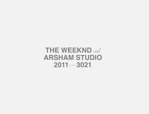 """website that says """"the weekend and arsham studio, 2011-3021"""""""