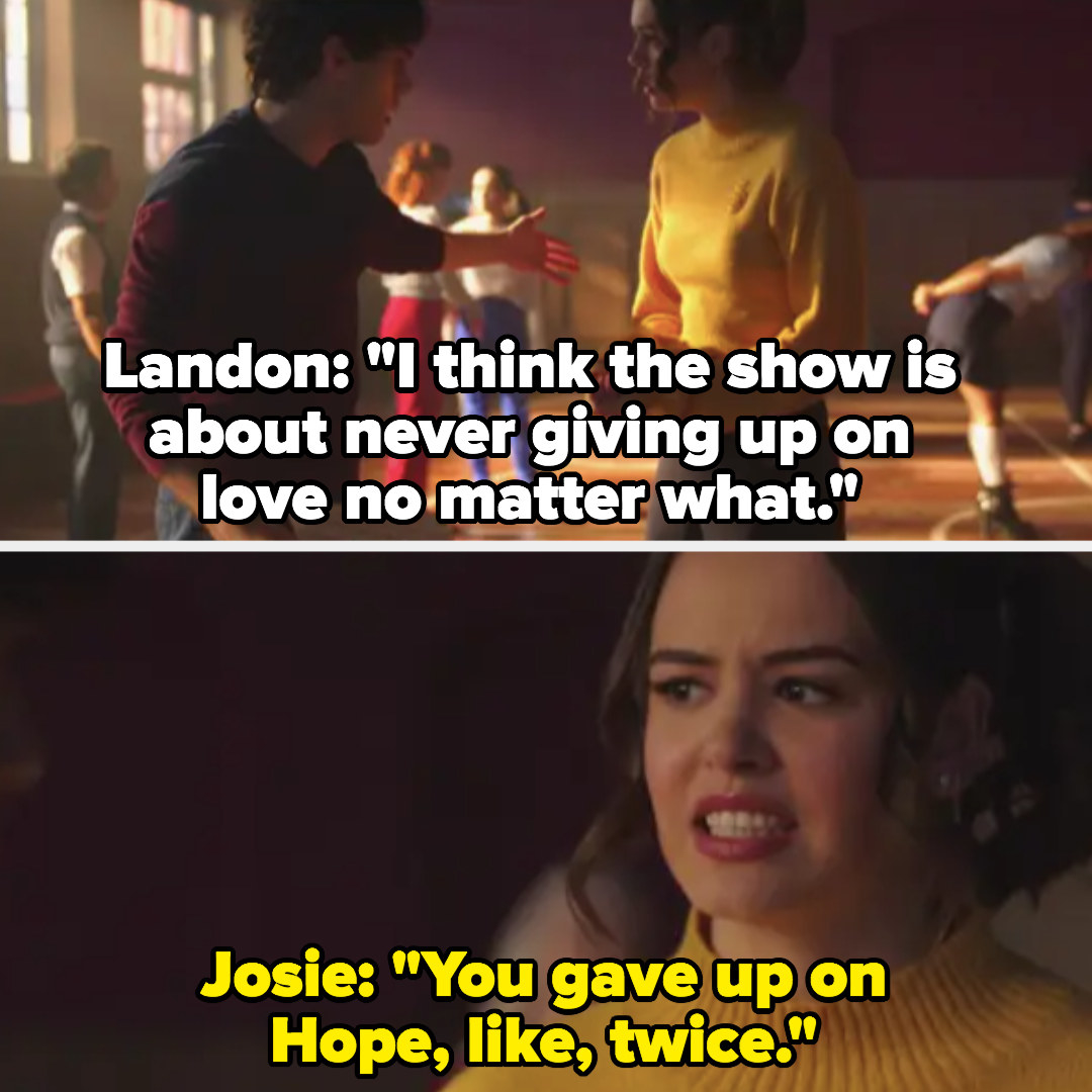 """Landon: """"The show is about never giving up on love no matter what"""" Josie: """"You gave up on Hope like twice"""""""