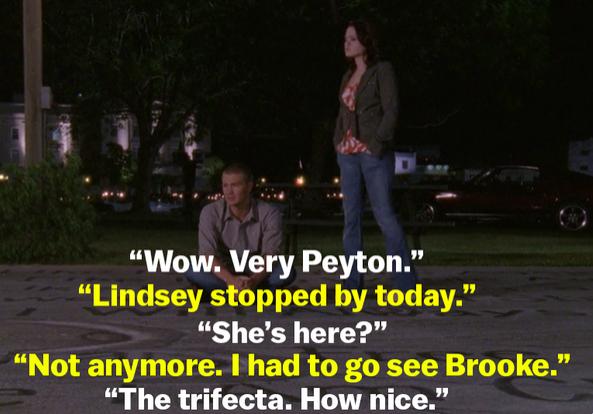 "Haley calls Brooke Peyton and Lindsey ""the trifecta"""