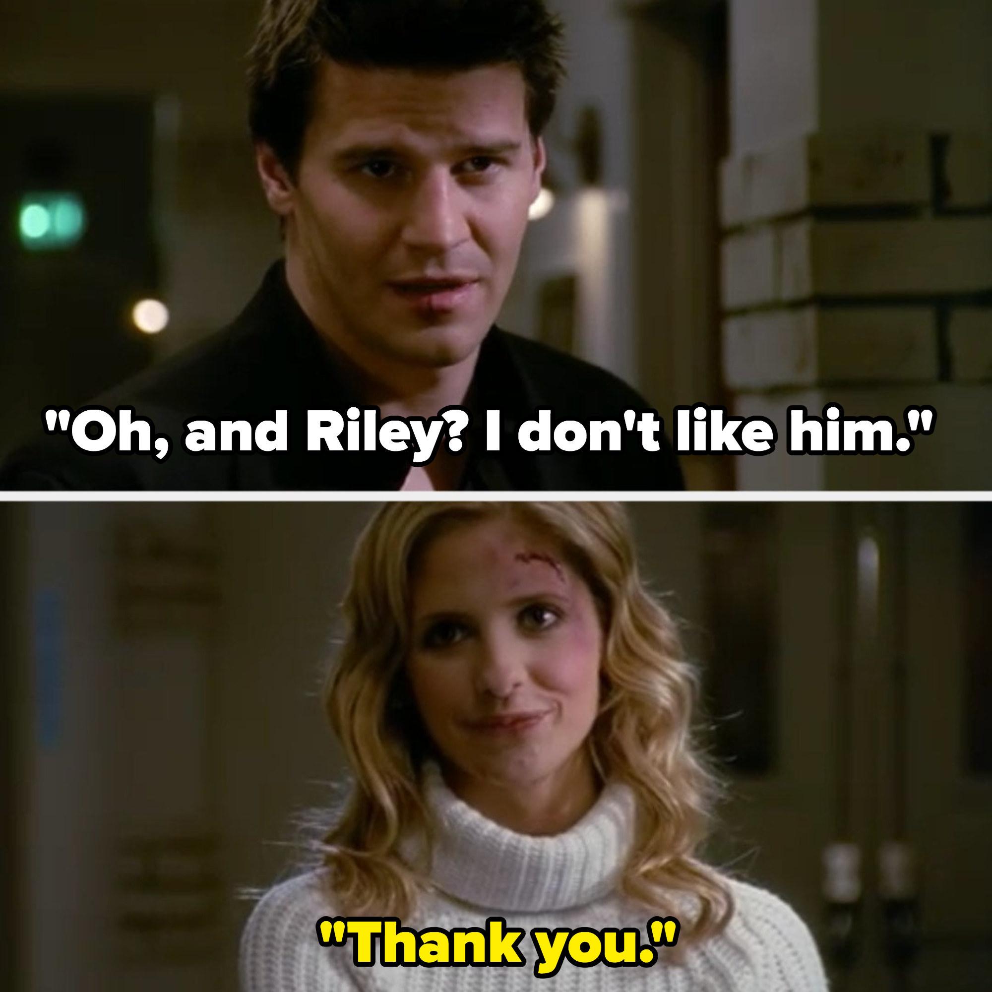 Angel says he doesn't like Riley