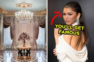 "On the left, a fancy home entryway with marble floors and a crystal chandelier, and on the right, Zendaya with an arrow pointing to her and ""you'll get famous"" typed under her face"