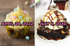 "On the left, a cupcake topped with marshmallows labeled ""April 24, 2022,"" and on the right, a brownie topped with vanilla ice cream, hot fudge, and caramel labeled ""July 5, 2030"""