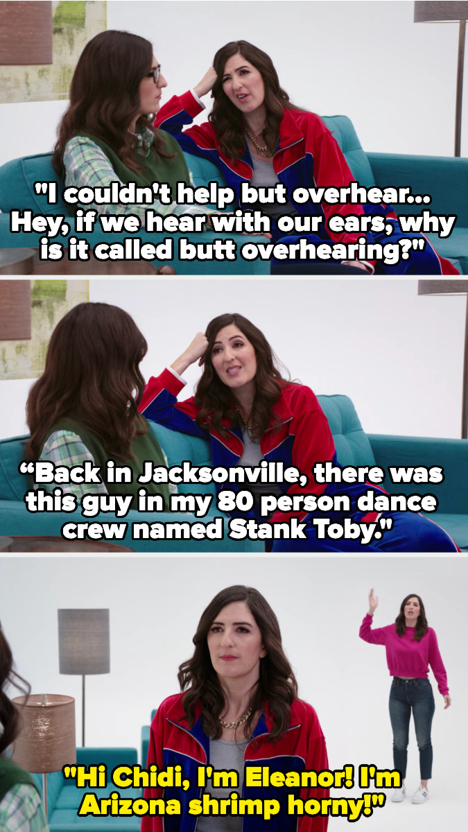 """dressed as Janet Jason, Eleanor Jason says """"I couldn't help but overhear...hey, if we hear with our ears, why is it called butt overhearing?"""" then talks about Jason's dance crew in Jacksonville, then Jason calls out """"I'm Arizona shrimp horny!"""""""
