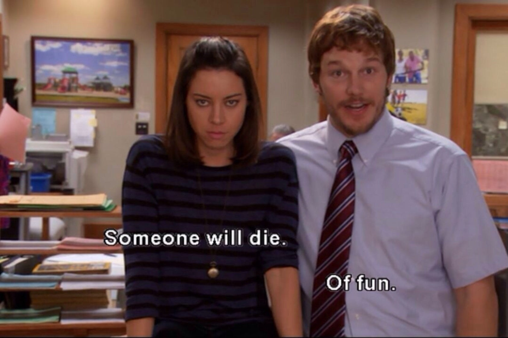 "April and Andy from ""Parks and Recreation"" with the words ""Someone will die. Of fun."""