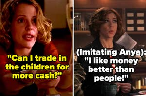 On Buffy the Vampire Slayer, Anya asks if she can trade in the children in the game for more cash, and Willow imitates Anya and says