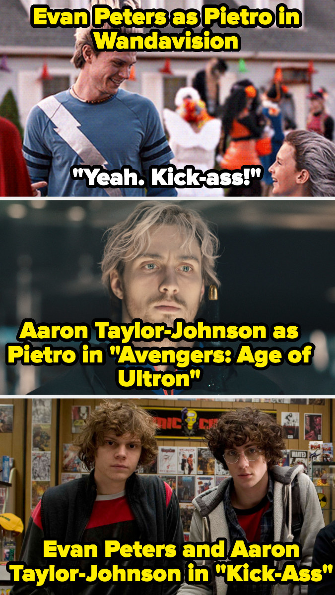 "Evan Peters as Pietro says ""Kick-Ass"", and then there's a photo of the MCU Pietro, Aaron Taylor-Johnson, and the two actors in Kick-Ass"