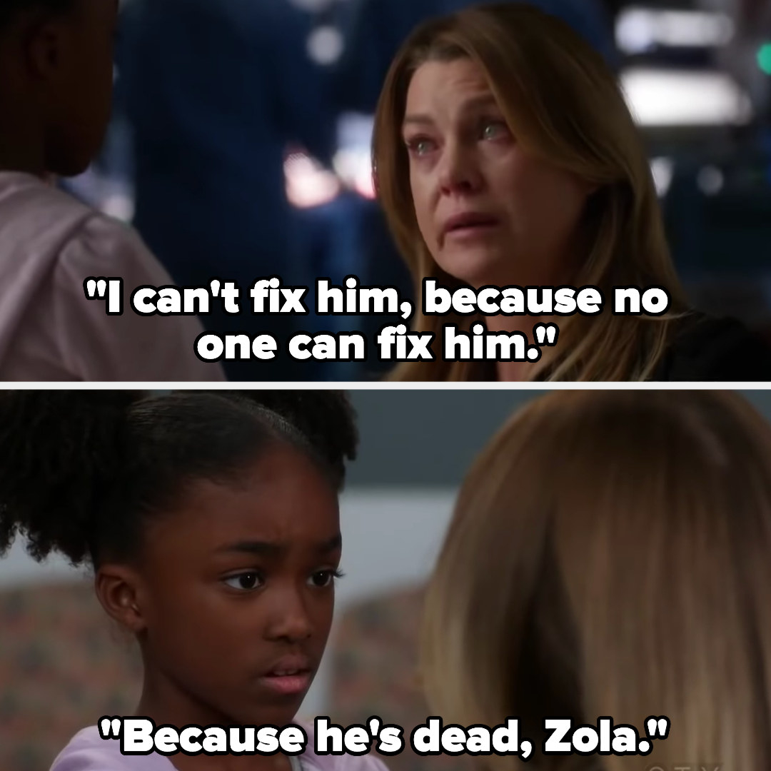 Meredith tells Zola she can't fix Derek, because no one can, because he's dead