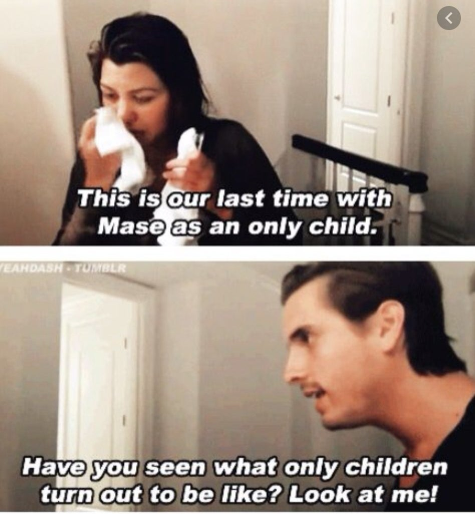 """Kourtney emotionally saying, """"This is our last time with Mase as an only child"""" and Scott saying, """"Have you seen what only children turn out to be like? Look at me!"""""""