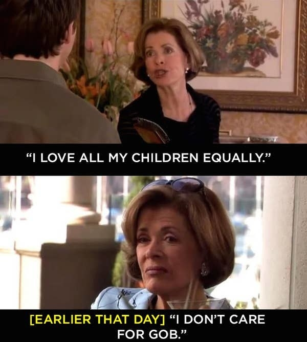 """Lucille says she loves all her children equally but then the screen says """"earlier that day"""" as she says """"I don't care for GOB"""""""