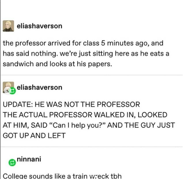 tumblr post about someone thinking a random person was their professor but it was just a random person