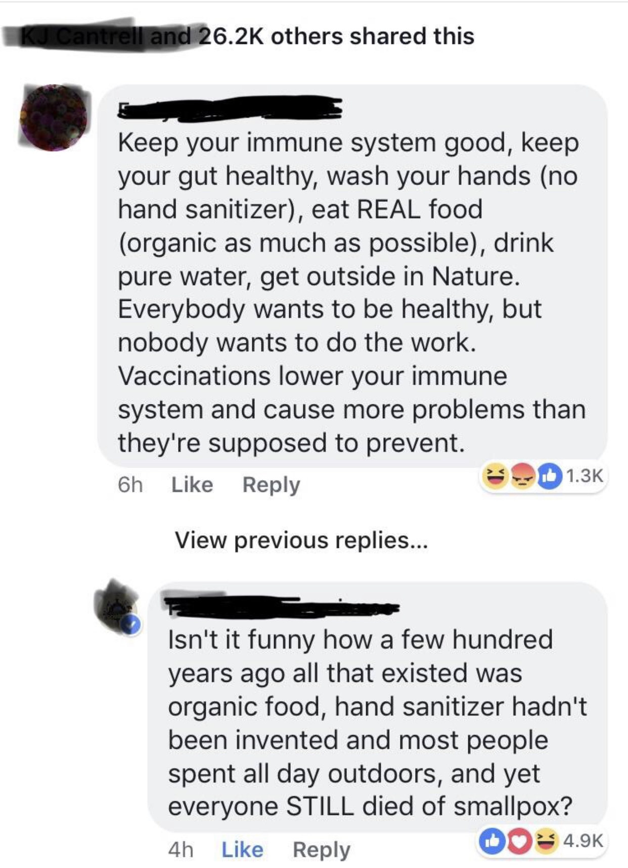 """""""Keep your immune system good, wash hands (no hand sanitizer), eat organic food, go outside..."""" A few hundred years ago all food was organic, hand sanitizer hadn't been invented and most people spent all day outdoors, yet everyone STILL died of smallpox"""