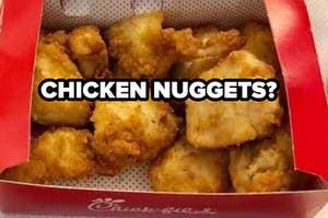 chicken nuggets?