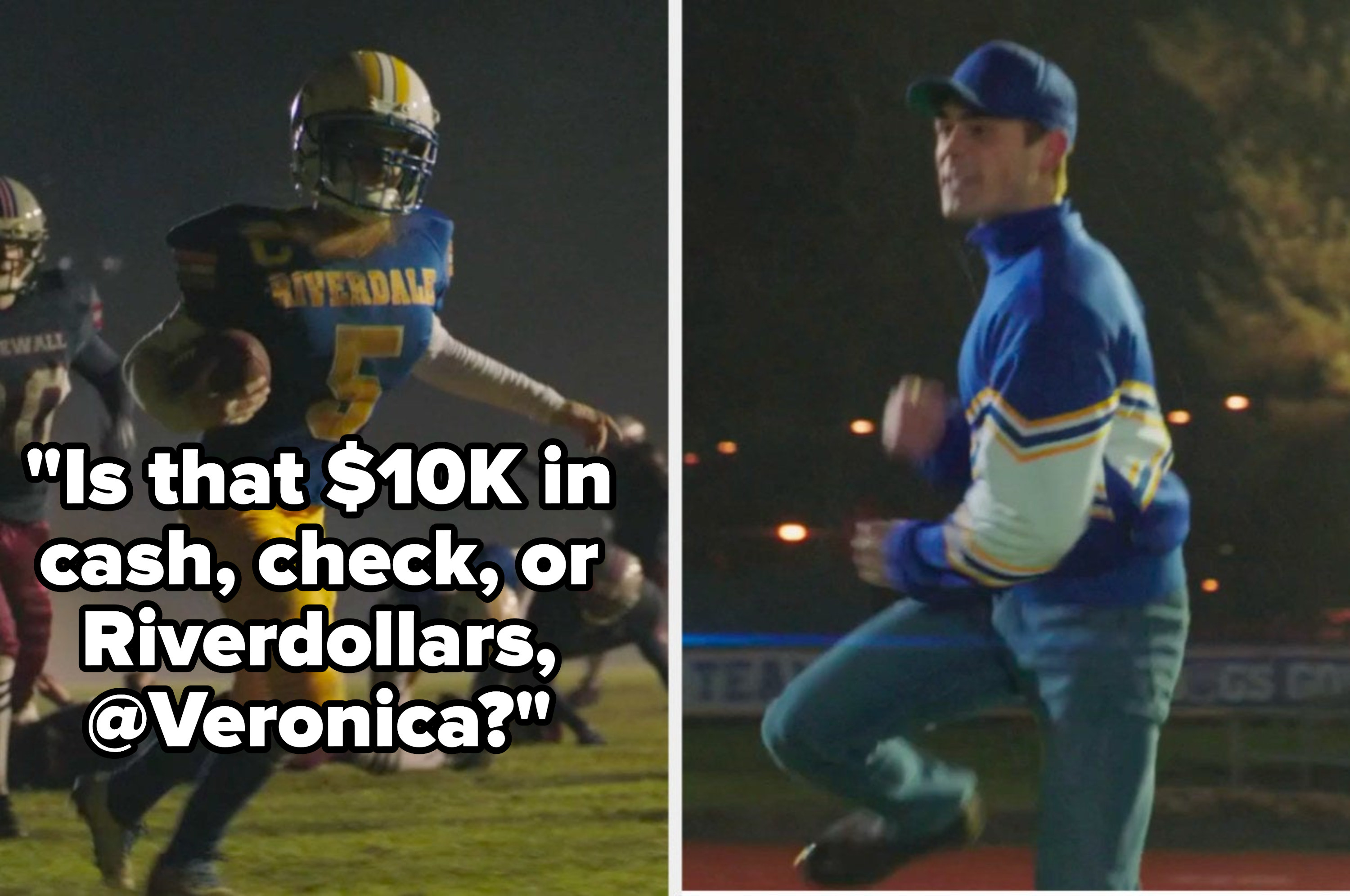 """Football moment where Britta scores a touchdown with the caption """"ist hat $10k in cash, check, or Riverdollars @Veronica?"""""""