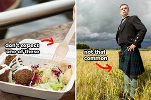 "(left) takeout falafel container with an arrow pointing to a fork and text ""don't expect one of these;"" (right) a man in a field poses in a kilt with text ""not that common"""