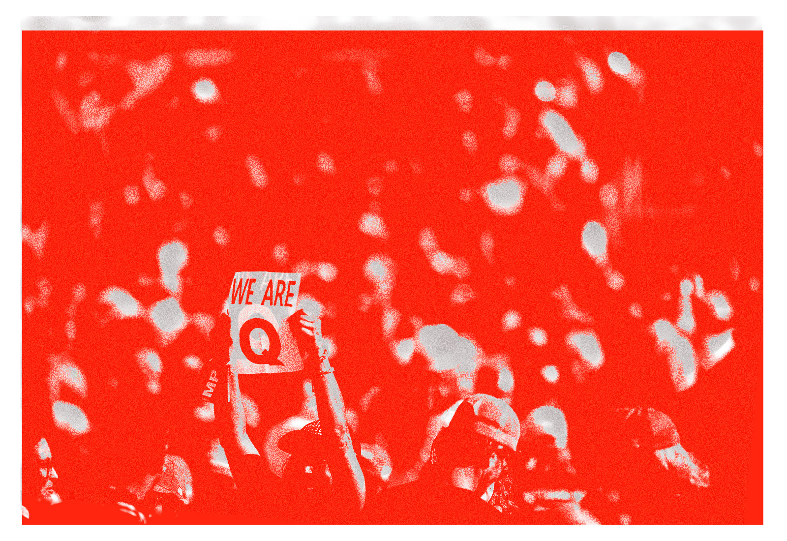 """A stylized photo of a person at a rally holding up a sign that says """"we are Q"""""""