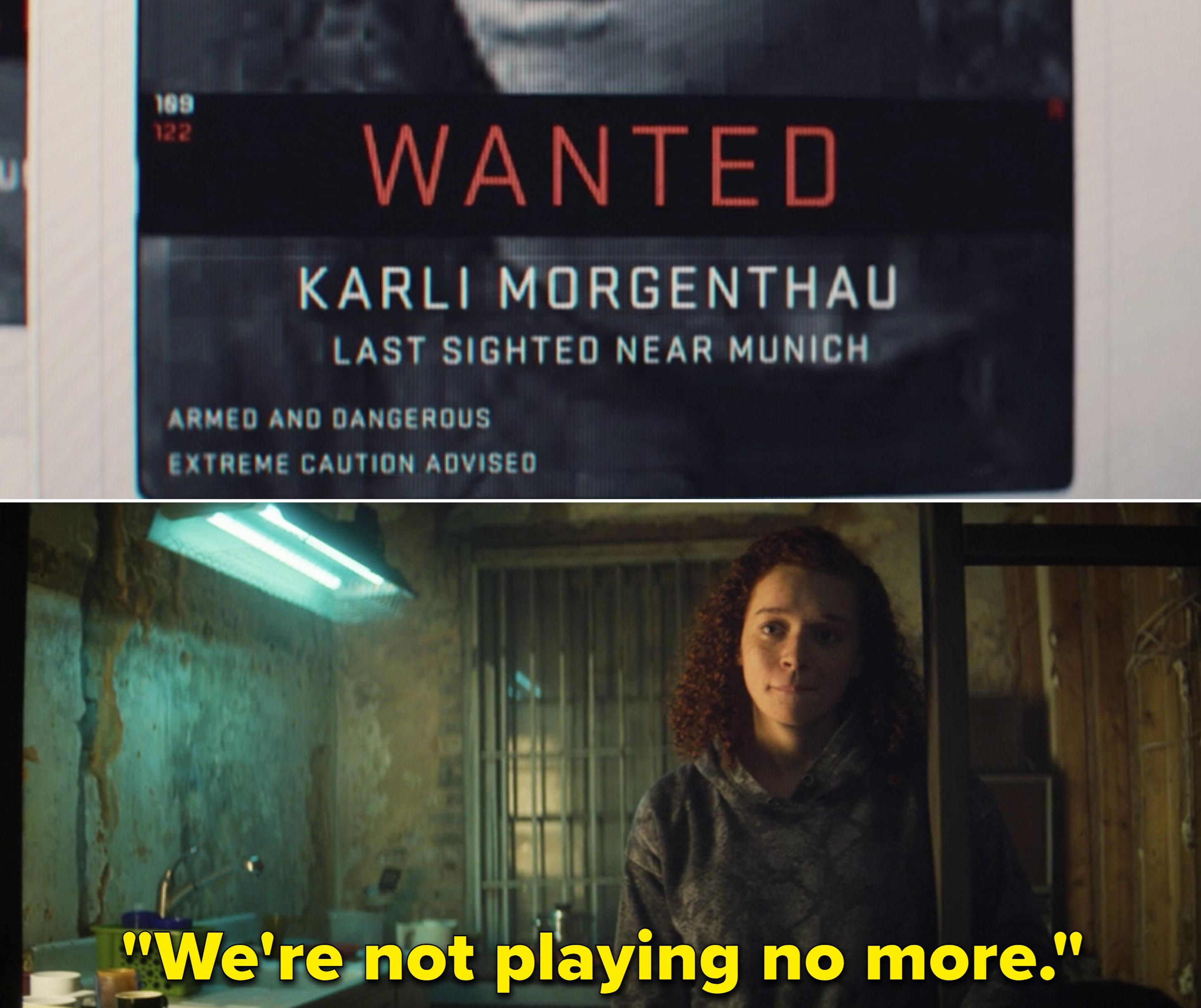"""Karli saying, """"We're not playing no more"""""""