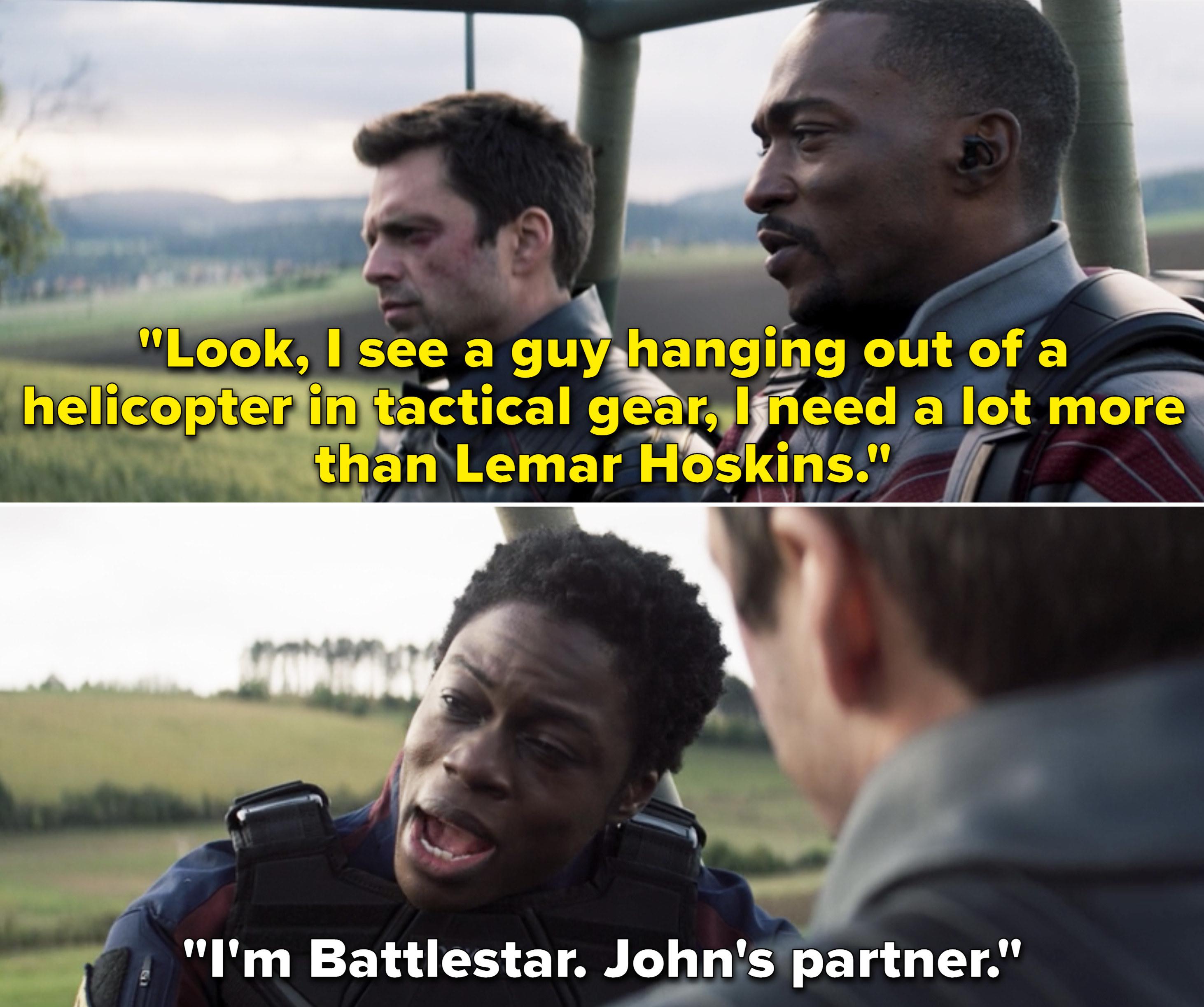 """Lemar saying, """"I'm Battlestar. John's partner"""""""