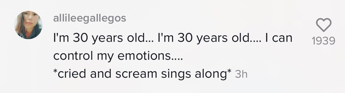A commenter saying they are 30 years old and can't control their emotions