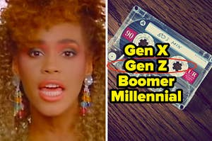 "Whitney Houston is singing on the left with a mixtape on the right labeled, ""Gen X, Gen Z, Boomer, Millennial"""
