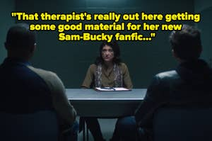 Sam and Bucky with Bucky's therapist and text reading,